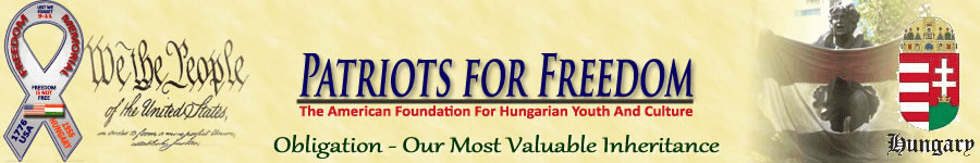 TheAmerican Foundation for Hungarian  Youth and Culture - Patriots For Freedom Foundation - Naples FL